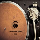 YESTERDAY & TODAY BY P.F. DJ - MINIMIX N°12