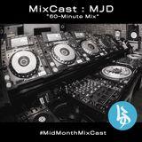 "MixCast : MJD ""60-Minute Mix"""