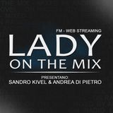 LADY ON THE MIX - 31-10-2014 - by Andrea Di Pietro & Sandro Kivel on RADIO LADY
