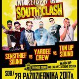 The Return of South Clash 2017 - Tun Up VS Sensithief VS Yardee Crew