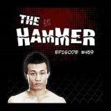 The Hammer MMA Radio - Episode 459
