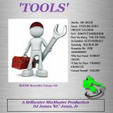 'TOOLS' (House MasterMix Volume #12) - DJ James 'KC' Jones, Jr./A Stillwater MixMaster Production