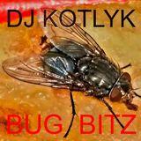 Dj Kotlyk – Bug Bitz