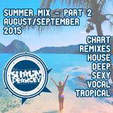 August/September 2015 Summer Mix - Part 2