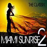 Miami Sunrise 2 (2007 classics)