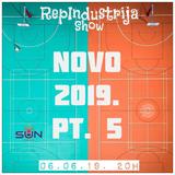 RepIndustrija Show br. 174 Tema: Novo 2019. Pt.5 (Usa - Eu - xYu)