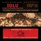 IGLU Sessions - Episode 001