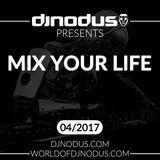 Djnodus Mix Your Life 04 - 2017