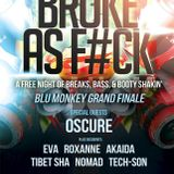 BROKE AS F**K FINALE @ BLU MONKEY LOS ANGELES HOLLYWOOD CALI BREAKBEAT TECH-SON MIX