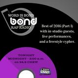 WIB Rap Radio - Best of 2016 (Part 1)