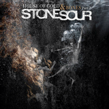 Stone Sour – House Of Gold & Bones Part 2 - 2013