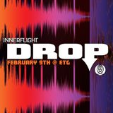 Recorded LIVE @ Innerflight Music 'DROP' _ ETG Seattle : 02.09.13 - mixed by Rhines