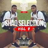 @SHAQFIVEDJ - Shaq Selection Vol.8