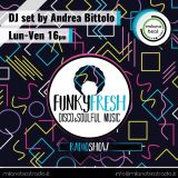 Funky Fresh Radio Show #02 Selected by Andrea Bittolo!