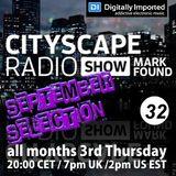 Mark Found - Cityscape Radio Show 032 - September 21th 2017