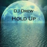 DJ Drew - Hold Up