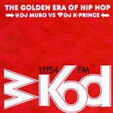 DJ Muro vs. DJ K-Prince ‎– WKOD 11154 FM - The Golden Era Of Hip Hop (CD 2)