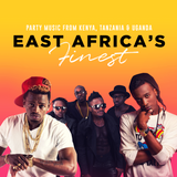 EAST AFRICA'S FINEST [2017 Mixtape] Mixed by DJ CeeJay