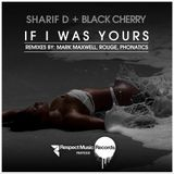 Sharif D + Black Cherry - If I Was Yours (Tropical Club Mix)
