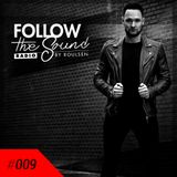 Follow The Sound #009
