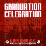 Graduation Celebration - Summer Mix #2