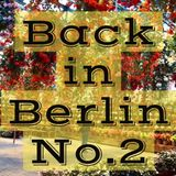Back in Berlin mix.No.2 (25.April.17)