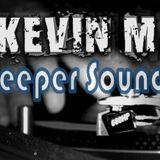 KevinM - DeeperSoundz