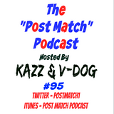 Kazz & V Dog - 2017 02 17 (Post Match Podcast EP 95 - FIST Combat Heavyweight Champion Seabass)