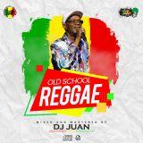 DJ JUAN Old School Reggae
