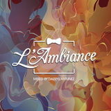 L'AMBIANCE MIXTAPE PT.1 BY DARRYL ANTUNEZ