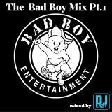The Bad Boy Mix Pt.1