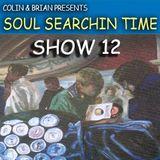 Soul Searchin' Time show 12