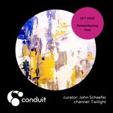 Conduit Set #042 | Remembering How (curated by John Schaefer) [Twilight]