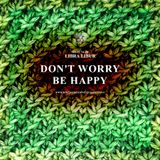 Libra Libur.. Don't Worry, Be Happy [ dub selecta ]