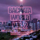 Bachata World Vol 2 (Sensual Edition)