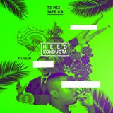 T3 Mixtape #8 - Weed Konducta