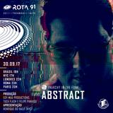 Rota 91 - 30/09/2017 - Dj convidado Abstract (Anarchy In The Funk)