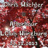 Chris Wächter - Afterhour Part 1 @ LClub Würzburg 23.11.2013