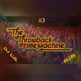 The Throwback Time Machine # 3 (Clean) # 2018