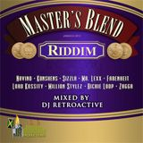 DJ RetroActive - Master's Blend Riddim Mix (Overproof Remix) [JA Prod] January 2012