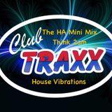 HOUSE VIBRATIONS - The HA Dance Mini Mix