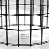 MIKY_B Podcast - April 2014