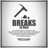 Tonika Breaks — Breaks Ze Rule (December 2006)