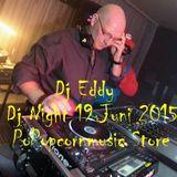 Dj Eddy @ Dj Night Popcornmusic Store 18 Juni 2015