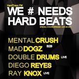 Mental Crush B2B Maddogz @ WE NEEDS HARD BEATS @ HardTraxxFM-SAT-14.02.2015
