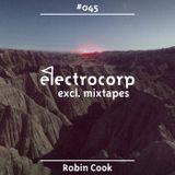 Robin Cook - Electrocorp Mixtape #45
