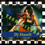 Dj Hazell Tech Mixtape