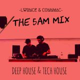 The 5am Mix - Deep House & Tech House