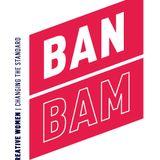 No Standards 16 - BAN BAM with Ríona Sally Hartman