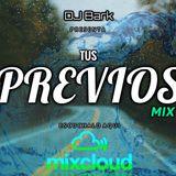 DJ Bark - Tus Previas Mix 01